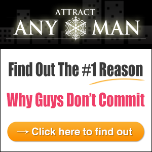 Attract Any Man